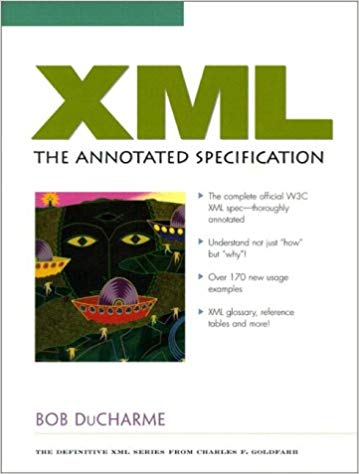 'XML: The Annotated Specification'